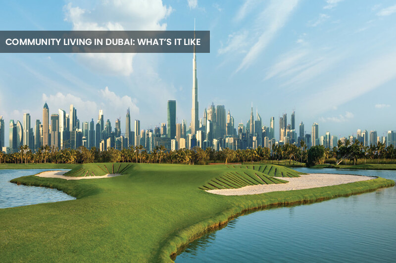 Community Living in Dubai